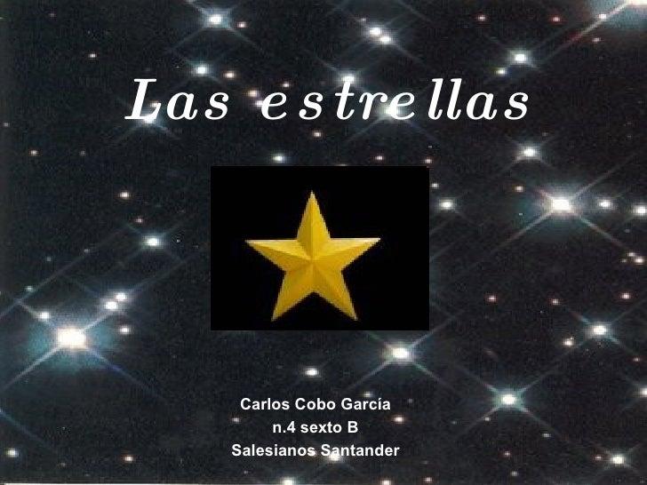 Las estrellas Carlos Cobo García n.4 sexto B Salesianos Santander