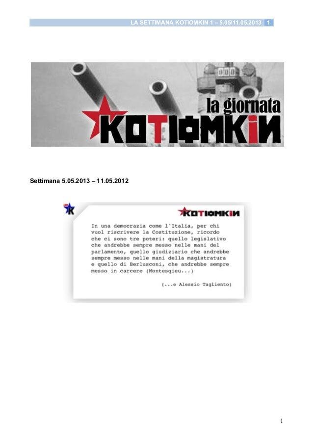 LA SETTIMANA KOTIOMKIN 1 – 5.05/11.05.2013 11Settimana 5.05.2013 – 11.05.2012