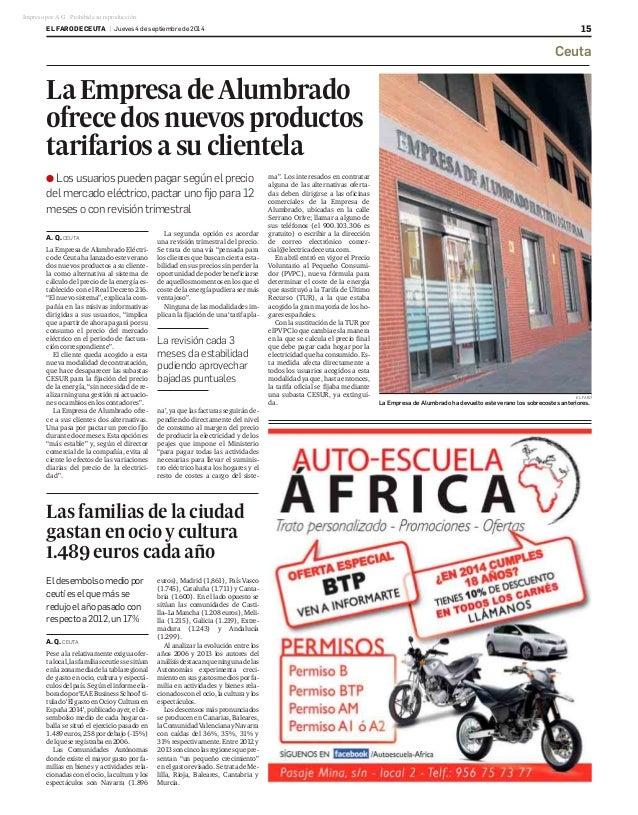 EL FARO DE CEUTA   Jueves 4 de septiembre de 2014 15  La Empresa de Alumbrado  ofrece dos nuevos productos  tarifarios a s...