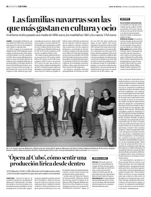 56 MIRARTE CULTURA Diario de Noticias – Martes, 2 de septiembre de 2014  De i a d, Javier Lacunza (Baluarte), Alfonso Garc...