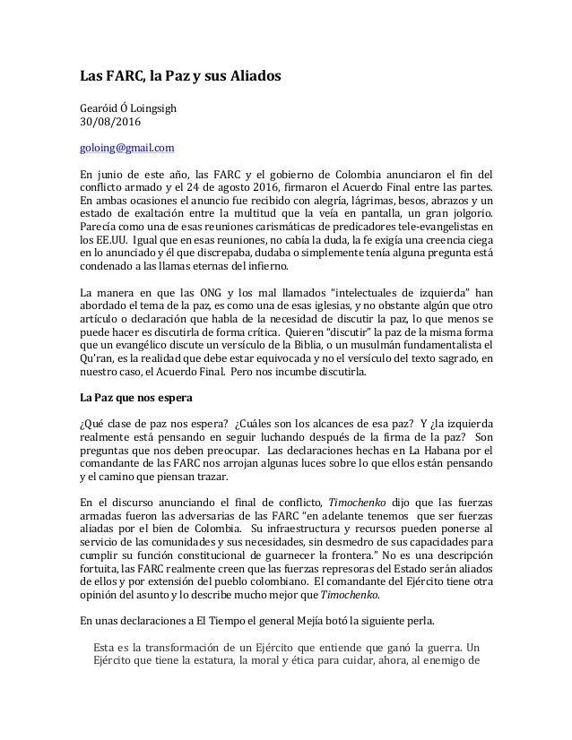 LasFARC,laPazysusAliados  GearóidÓLoingsigh 30/08/2016  goloing@gmail.com  En junio de este año, las...