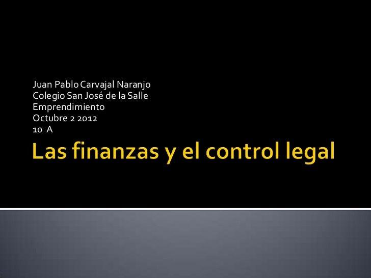Juan Pablo Carvajal NaranjoColegio San José de la SalleEmprendimientoOctubre 2 201210 A
