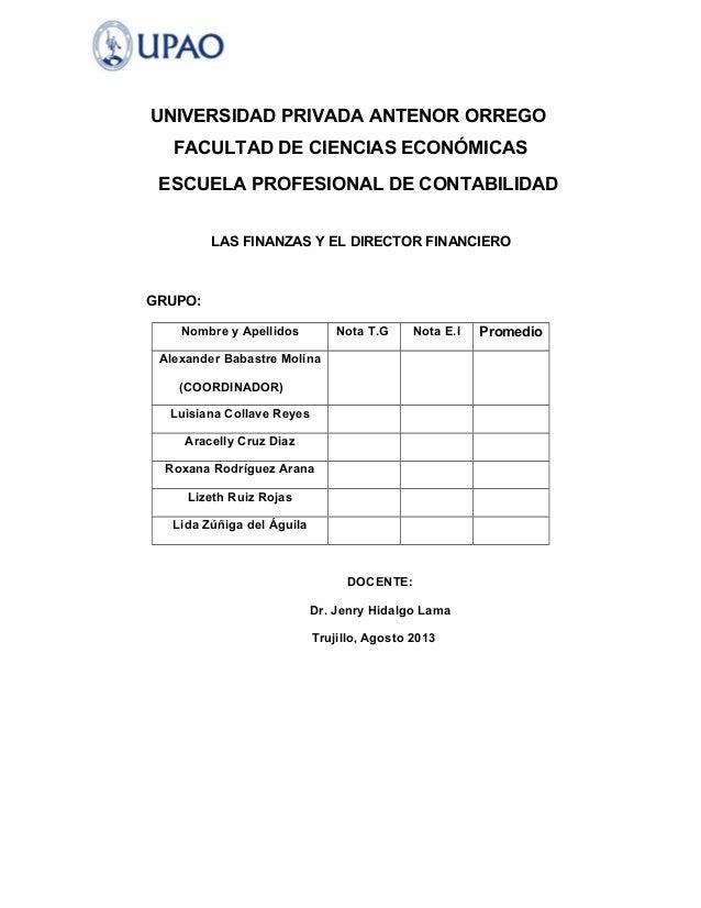 UNIVERSIDAD PRIVADA ANTENOR ORREGO FACULTAD DE CIENCIAS ECONÓMICAS ESCUELA PROFESIONAL DE CONTABILIDAD LAS FINANZAS Y EL D...