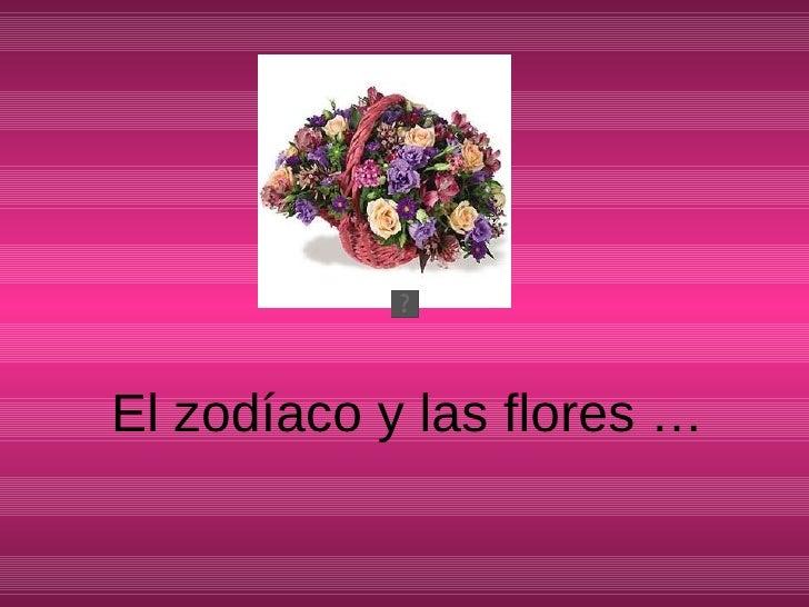 El zodíaco y las flores …