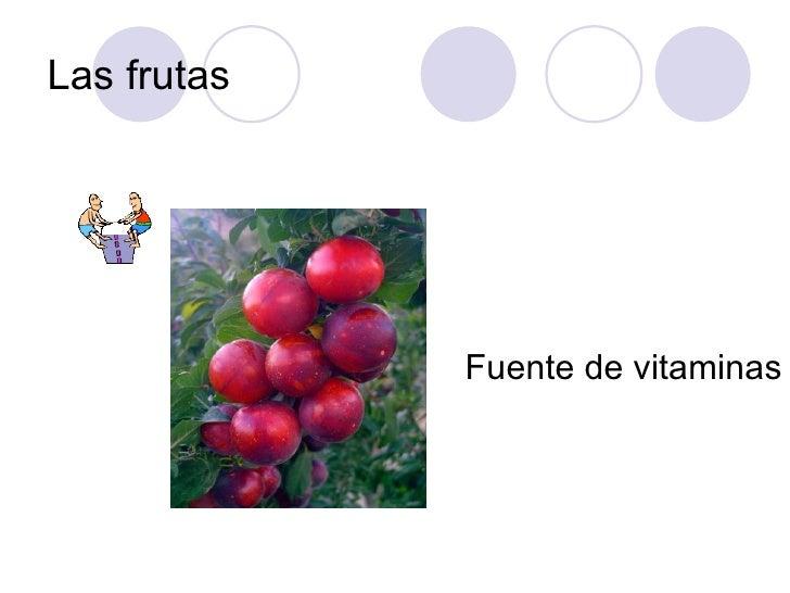 Las frutas Fuente de vitaminas