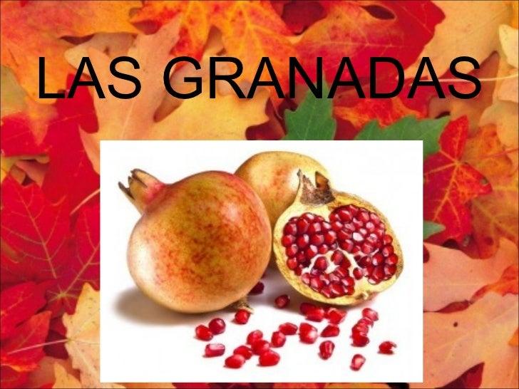 LAS GRANADAS