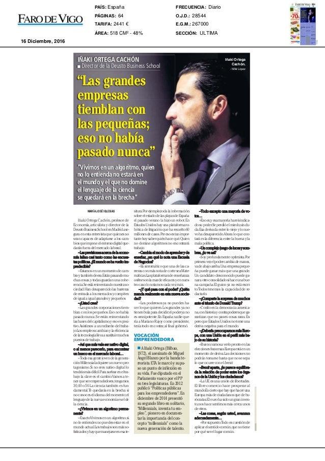 FARO DE VIGO, S.A.U. MARÍA JOSÉ IGLESIAS Iñaki Ortega Cachón,profesor de Economía,articulista y director de la DeustoBusin...