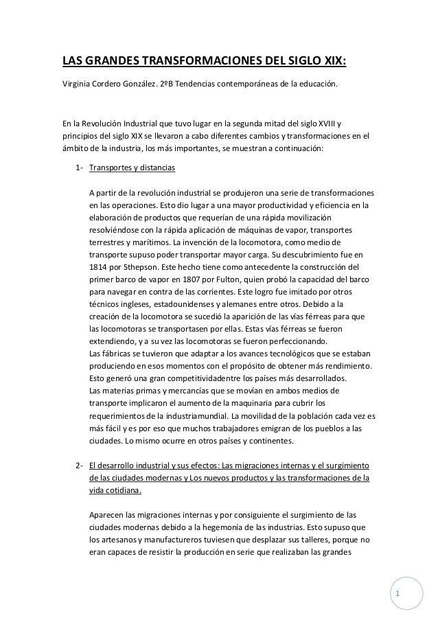 LAS GRANDES TRANSFORMACIONES DEL SIGLO XIX:Virginia Cordero González. 2ºB Tendencias contemporáneas de la educación.En la ...