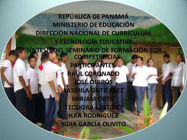 REPÚBLICA DE PANAMÁ         MINISTERIO DE EDUCACIÓN   DIRECCIÓN NACIONAL DE CURRÍCULUM         Y TECNOLOGÍA EDUCATIVASÍNTE...