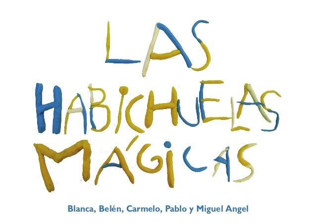 Blanca, Belén, Carmelo, Pablo y Miguel Angel