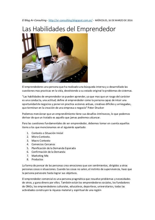 El Blog Ar-Consulting - http://ar-consulting.blogspot.com.ar/ - MIÉRCOLES, 16 DE MARZO DE 2016 Las Habilidades del Emprend...