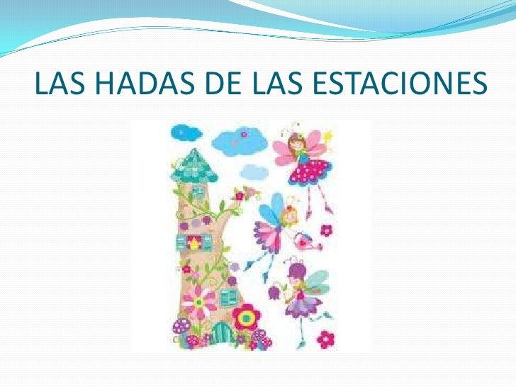 LAS HADAS DE LAS ESTACIONES<br />