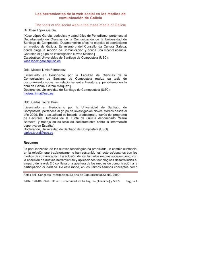 Las herramientas de la web social en los medios de                    comunicación de Galicia       The tools of the socia...