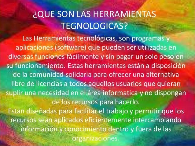 Las herramientas tegnologicas y la wed 2.0 Slide 2