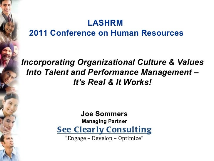 "Joe Sommers Managing Partner See Clearly Consulting "" Engage – Develop – Optimize"" Incorporating Organizational Culture & ..."