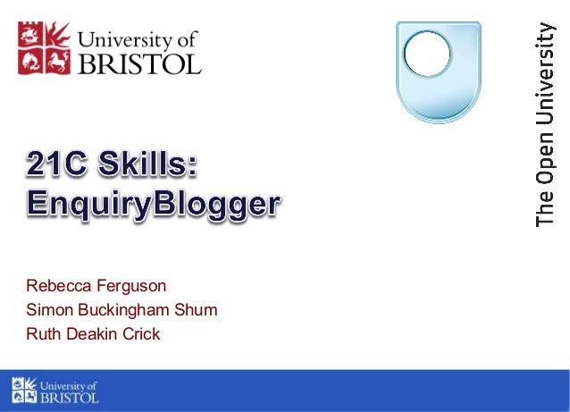 Rebecca Ferguson Simon Buckingham Shum Ruth Deakin Crick