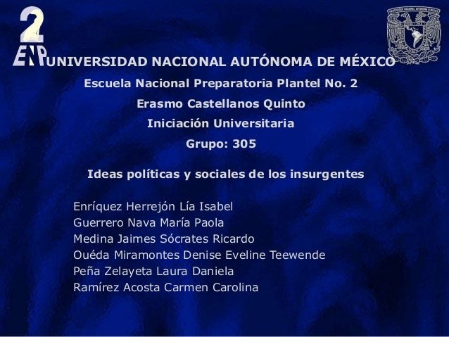 UNIVERSIDAD NACIONAL AUTÓNOMA DE MÉXICO Escuela Nacional Preparatoria Plantel No. 2 Erasmo Castellanos Quinto Iniciación U...