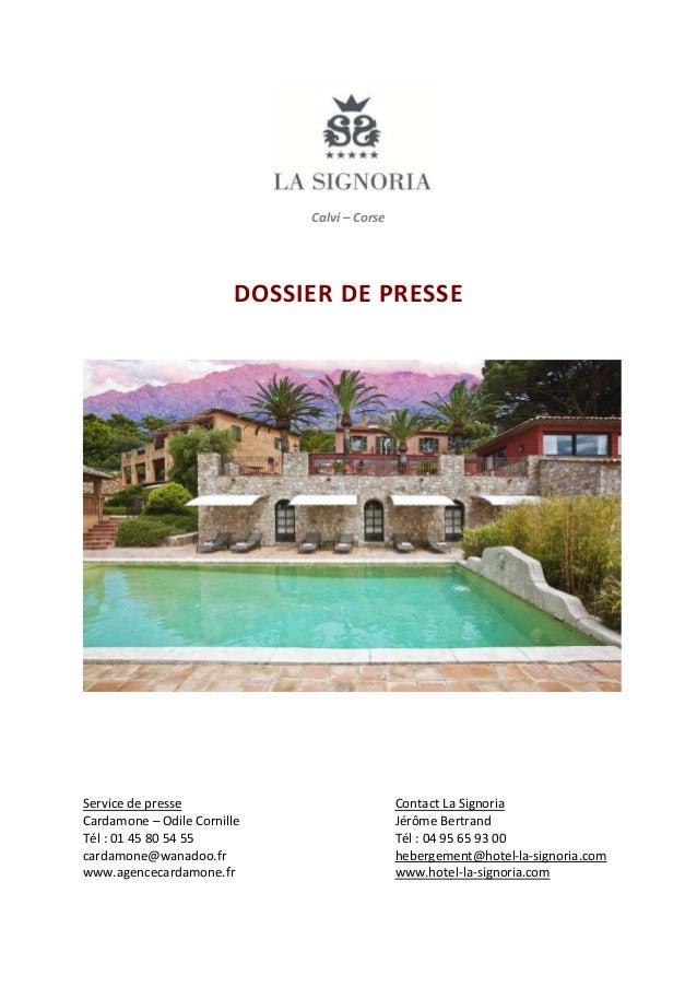 Calvi – Corse  DOSSIER DE PRESSE  Service de presse Cardamone – Odile Cornille Tél : 01 45 80 54 55 cardamone@wanadoo.fr w...