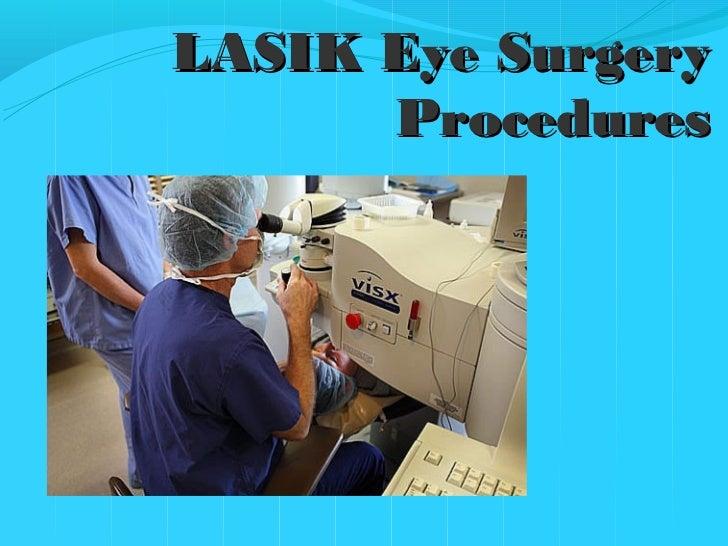 LASIK Eye Surgery      Procedures