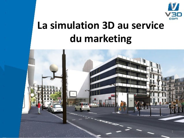 La simulation 3D au servicedu marketing1