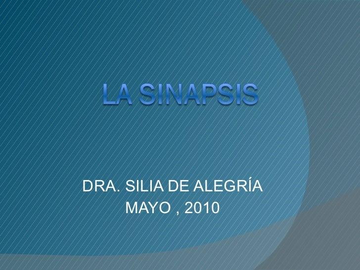 DRA. SILIA DE ALEGRÍA MAYO , 2010
