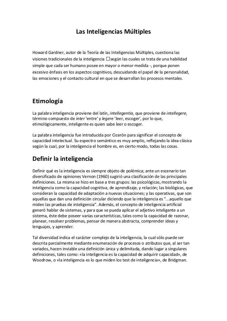 Las Inteligencias Múltiples<br />Howard Gardner, autor de la Teoría de las Inteligencias Múltiples, cuestiona las visiones...