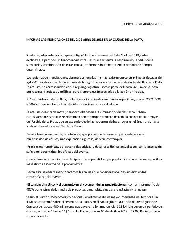 La Plata, 30 de Abril de 2013INFORME-LAS INUNDACIONES DEL 2 DE ABRIL DE 2013 EN LA CIUDAD DE LA PLATASin dudas, el evento ...