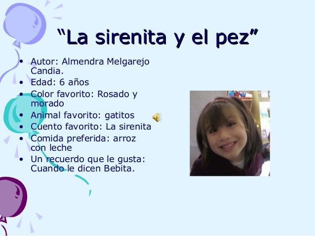 """""""""""La sirenita y el pez""""La sirenita y el pez"""" • Autor: Almendra Melgarejo Candia. • Edad: 6 años • Color favorito: Rosado y..."""