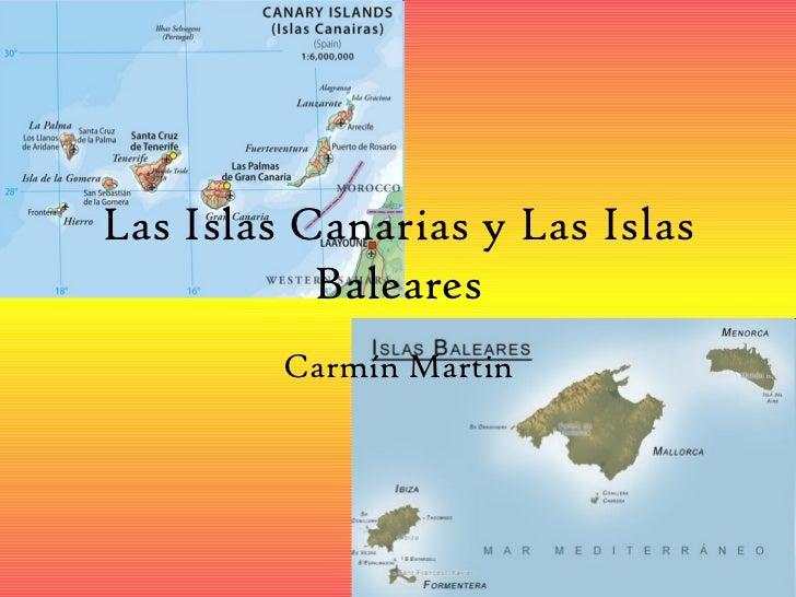 Las islas canarias y las islas baleares - Baleares y canarias ...