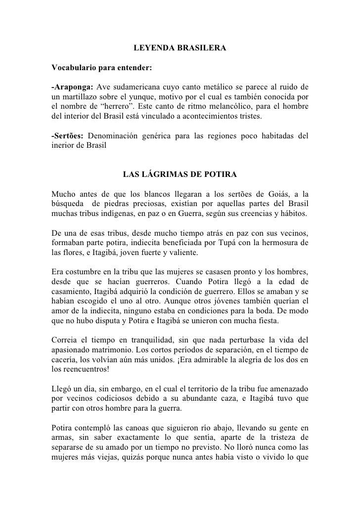 LEYENDA BRASILERA  Vocabulario para entender:  -Araponga: Ave sudamericana cuyo canto metálico se parece al ruido de un ma...