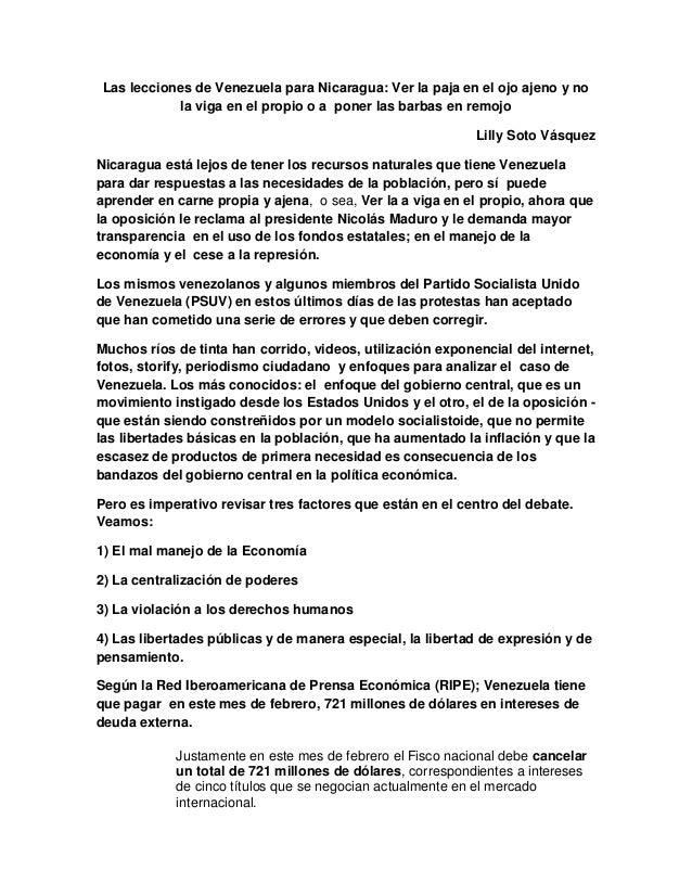 Las lecciones de Venezuela para Nicaragua: Ver la paja en el ojo ajeno y no la viga en el propio o a poner las barbas en r...