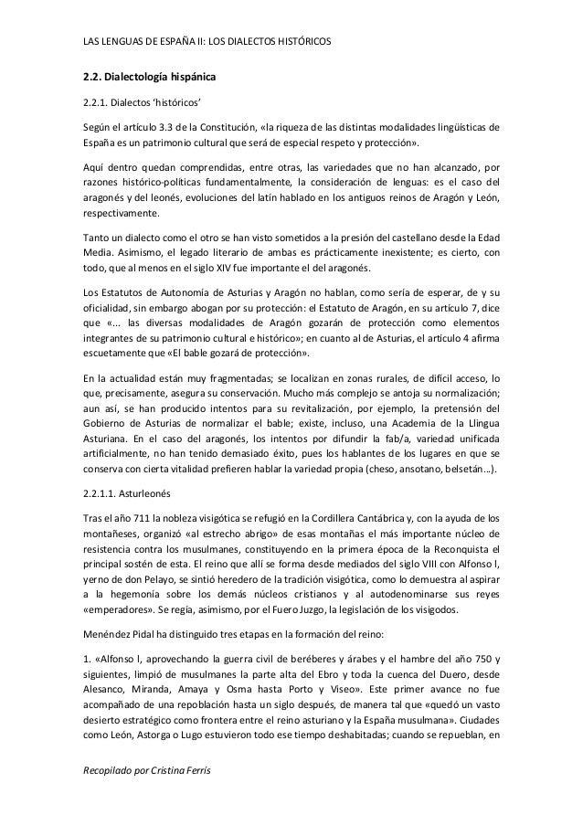 LAS LENGUAS DE ESPAÑA II: LOS DIALECTOS HISTÓRICOS  2.2. Dialectología hispánica  2.2.1. Dialectos 'históricos'  Según el ...