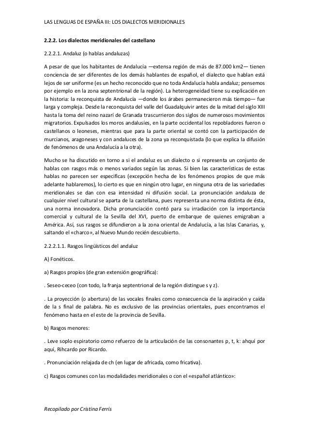 LAS LENGUAS DE ESPAÑA III: LOS DIALECTOS MERIDIONALES  2.2.2. Los dialectos meridionales del castellano  2.2.2.1. Andaluz ...