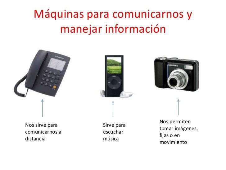 Resultado de imagen de maquinas para comunicarnos