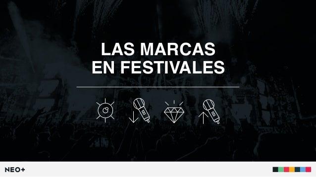 LAS MARCAS EN FESTIVALES