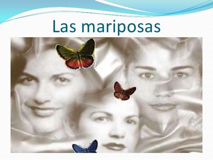 Las mariposas<br />