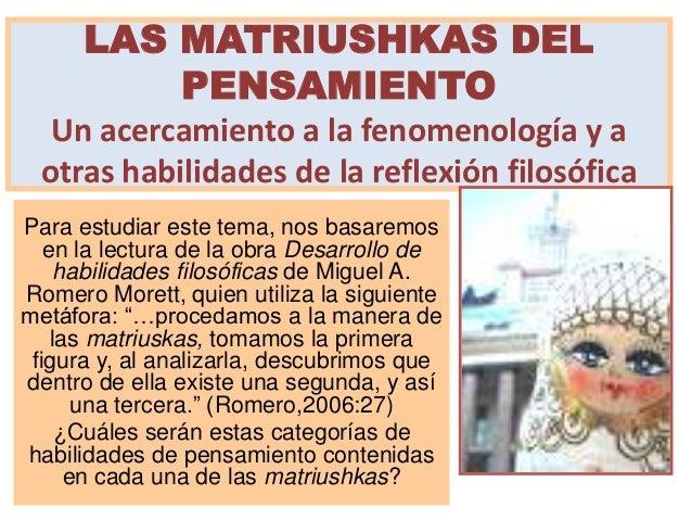 LAS MATRIUSHKAS DEL          PENSAMIENTO  Un acercamiento a la fenomenología y a otras habilidades de la reflexión filosóf...