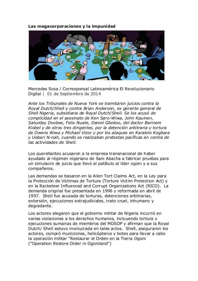 Las megacorporaciones y la impunidad Mercedes Sosa / Corresponsal Latinoamérica El Revolucionario Digital | 01 de Septiemb...