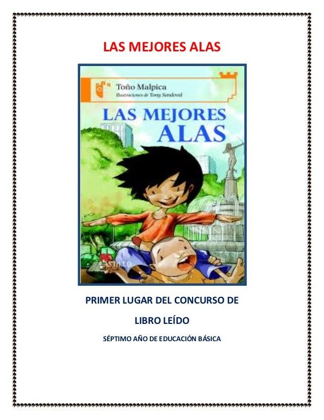LAS MEJORES ALASPRIMER LUGAR DEL CONCURSO DE           LIBRO LEÍDO   SÉPTIMO AÑO DE EDUCACIÓN BÁSICA