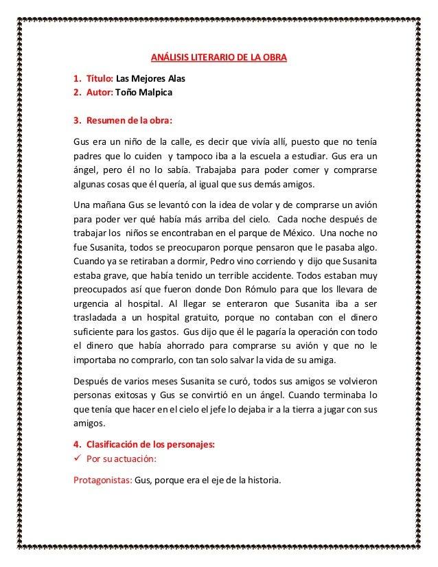 ANÁLISIS LITERARIO DE LA OBRA1. Título: Las Mejores Alas2. Autor: Toño Malpica3. Resumen de la obra:Gus era un niño de la ...