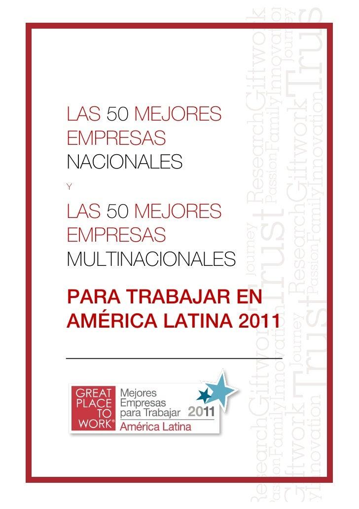 LAS 50 MEJORESEMPRESASNACIONALESYLAS 50 MEJORESEMPRESASMULTINACIONALESPARA TRABAJAR ENAMÉRICA LATINA 2011