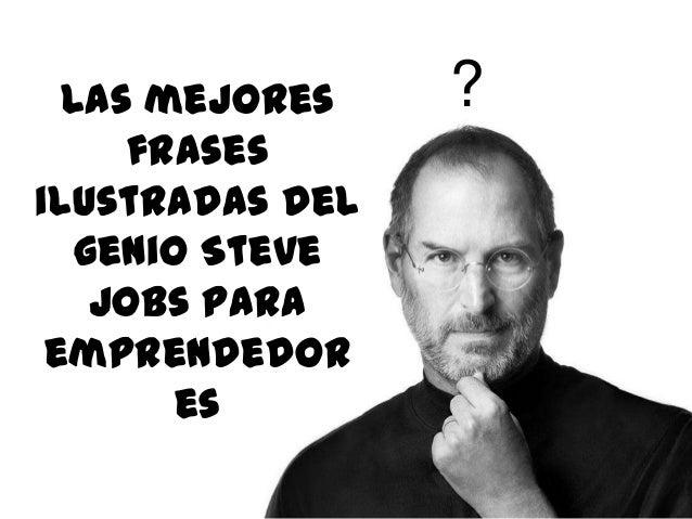 Las Mejores Frases Ilustradas Del Genio Steve Jobs