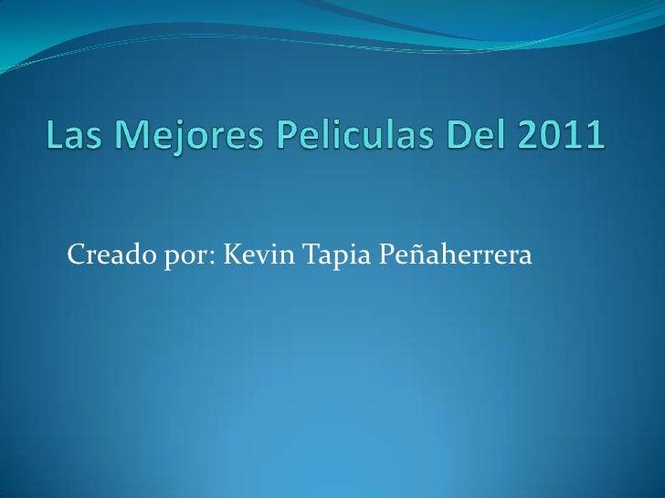 Creado por: Kevin Tapia Peñaherrera