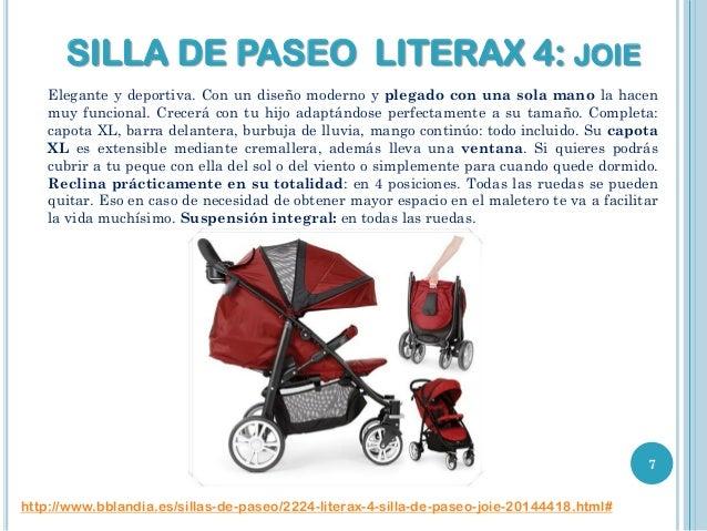SILLA DE PASEO LITERAX 4: JOIE Elegante y deportiva. Con un diseño moderno y plegado con una sola mano la hacen muy funcio...