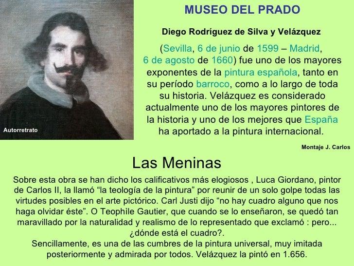 MUSEO DEL PRADO                                          Diego Rodríguez de Silva y Velázquez                             ...