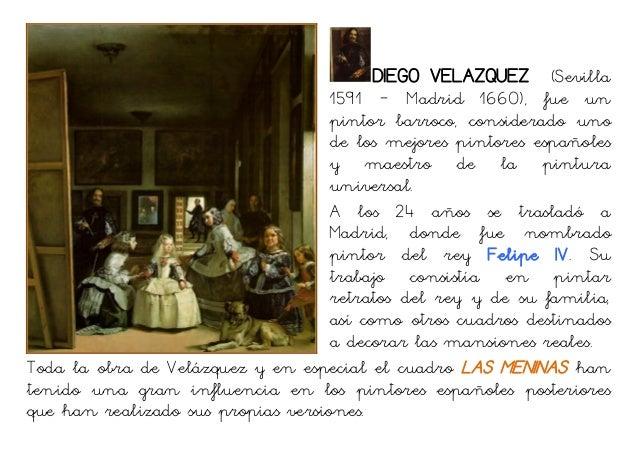 DIEGO VELAZQUEZ (Sevilla1591 – Madrid 1660), fue unpintor barroco, considerado unode los mejores pintores españolesy maest...