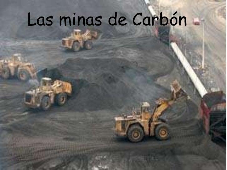 Las minas de Carbón