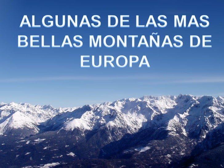 LOS ALPESLos Alpes del Tirol al fondo.