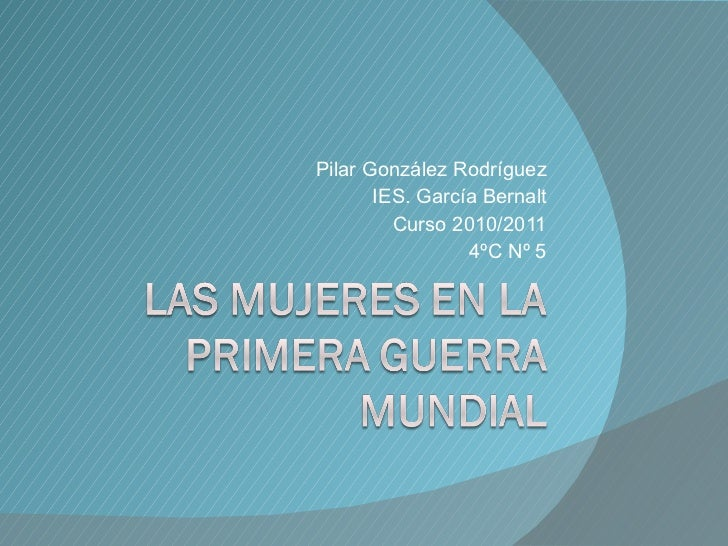 Pilar González Rodríguez IES. García Bernalt Curso 2010/2011 4ºC Nº 5