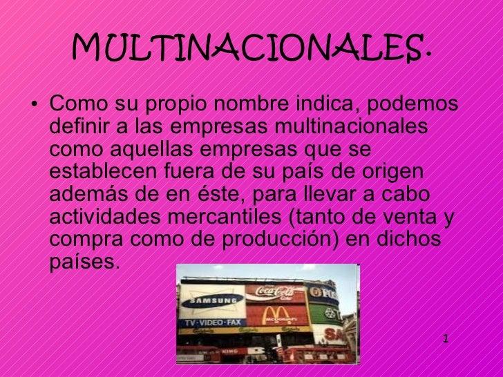 Las multinacionales Slide 3